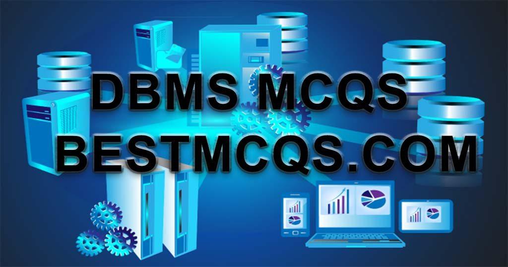 dbms mcqs, dbms, database mcqs, bestmcqs.com, bestmcqs